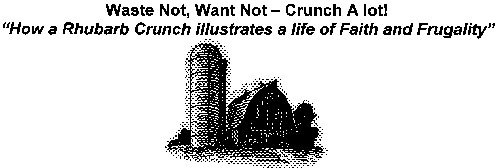 Waste Not, Want Not - Crunch A lot!